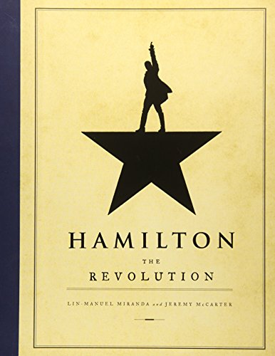 Hamilton : The Revolution by  Lin-Manuel Miranda  Jeremy McCarter