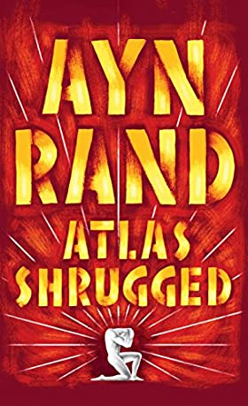 """""""Atlas Shrugged""""-Ayn Rand"""