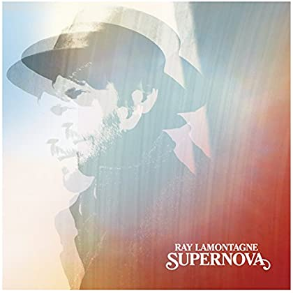 Supernova - Ray LaMontagne