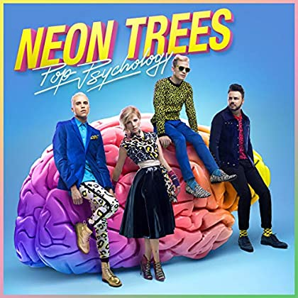 Pop Psychology - Neon Trees
