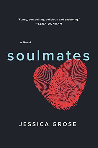 Soulmates by Jessica Grose