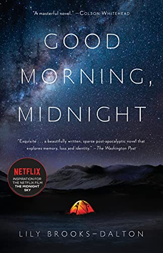 Good Morning, Midnight: A Novel by Lily Brooks-Dalton