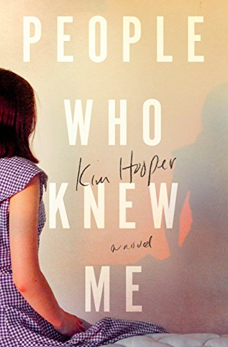 People Who Knew Me by Kim Hooper