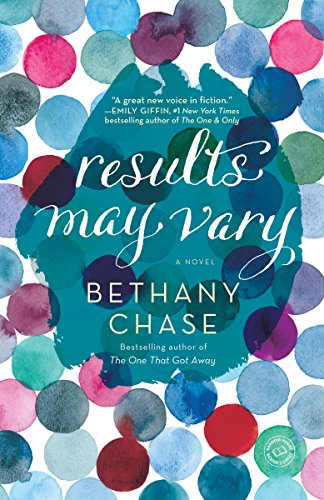 Results May Vary: A Novel by Bethany Chase