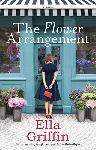 The Flower Arrangement by Ella Griffin