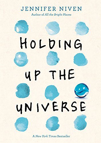 Holding Up the Universe by Jennifer Nixen