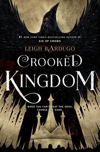 Crooked Kingdom by Leigh Bardugo