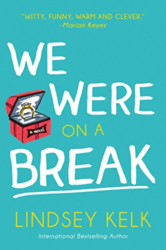 We Were On a Break by Lindsey Kelk