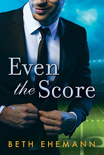 Even the Score by Beth Ehemann
