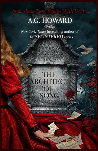 The Architect of Song by A. G. Howard