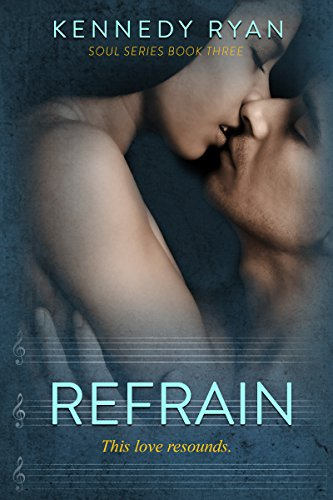 Refrain by Kennedy Ryan