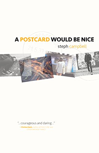 A Postcard Would Be Nice by Steph Campbell